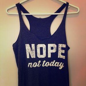 Tops - Nope Not Today tank